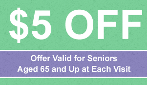 $5 Off - Offer Valid for Seniors Aged 65 and Up at Each Visit